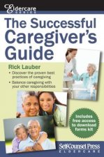 The Successful Caregiver's Guide