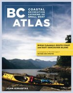 BC Coastal Recreation Kayaking and Small Boat Atlas