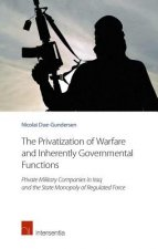 The Privatization of Warfare and Inherently Governmental Functions