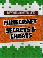 Independent and Unofficial Minecraft Secrets & Cheats