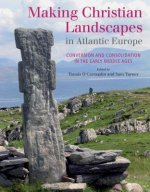 Making Christian Landscapes in Atlantic Europe