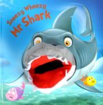 Sneezy Wheezy Mr Shark