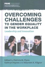 Overcoming Challenges to Gender Equality in the Workplace