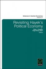 Revisiting Hayek's Political Economy