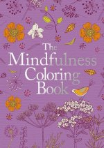 The Mindfulness Adult Coloring Book