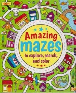 Amazing Mazes to Explore, Search & Color