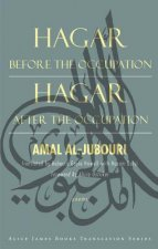 Hagar Before the Occupation / Hagar After the Occupation