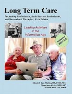 Long-Term Care for Activity Professionals, Social Services Professionals, and Recreational Therapists
