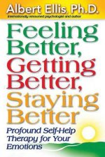 Feeling Better, Getting Better, Staying Better