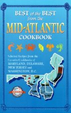 Best of the Best from the Mid-Atlantic Cookbook