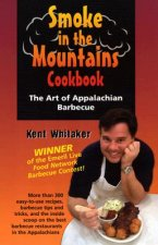 Smoke In The Mountains Cookbook