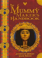 The Mummy Maker's Handbook