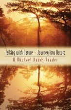 Talking With Nature/Journey into Nature