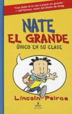 Nate El Grande: Unico en su clase  / Big Nate: In A Class By Himself