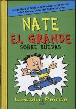 Nate el grande sobre ruedas / Big Nate on a Roll