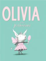Olivia y las princesas / Olivia And The Fairy Princesses