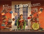 Los fantasticos libros voladores del sr. Morris Lessmore / The Fantastic Flying Books Of Morris Lessmore