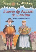 Jueves de accion de gracias / Thanksgiving on Thursday