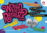 Would You Rather...? Bff