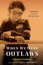 When We Were Outlaws