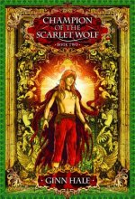 Champion of the Scarlet Wolf 2
