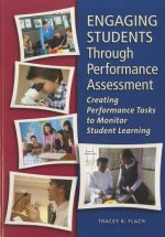 Engaging Students Through Performance Assessment