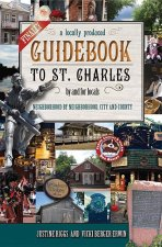 Finally, a Locally Produced Guidebook to St. Charles