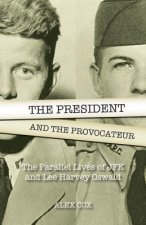 The President and the Provocateur