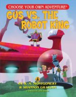 Gus V. the Robot King