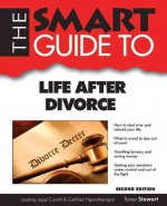 The Smart Guide to Life After Divorce