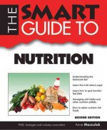The Smart Guide to Nutrition