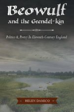 Beowulf and the Grendal-Kin