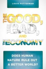 The Good, the Bad, and the Economy
