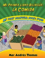 Mi Primer Libro Bilingue / My First Bilingual Book