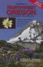 100 Hikes in Northwest Oregon & Southwest Washington 2013-2014