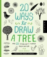 20 Ways to Draw a Tree and 23 Other Nifty Things from Nature