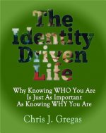The Identity Driven Life