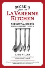 Secrets from the La Varenne Kitchen