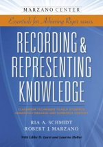 Recording & Representing Knowledge