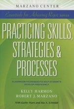Practicing Skills, Strategies, & Processes