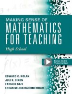 Making Sense of Mathematics for Teaching High School