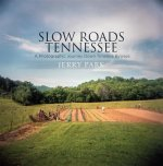 Slow Roads Tennessee