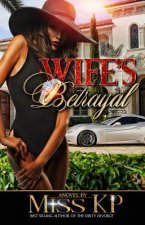A Wife's Betrayal