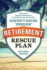 The Retirement Rescue Plan