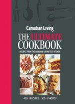 Canadian Living The Ultimate Cookbook