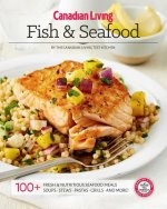 Canadian Living Fish & Seafood