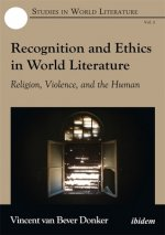 Recognition and Ethics in World Literature