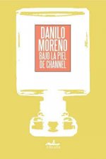 Bajo la piel de Channel / Under the skin of Channel