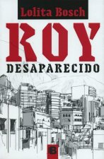 Roy desaparecido/ Roy Disappeared