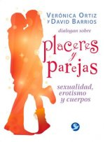 Placeres y parejas / Pleasures and couples